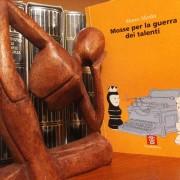 Marco Merlin, Mosse per la guerra dei talenti (2007)