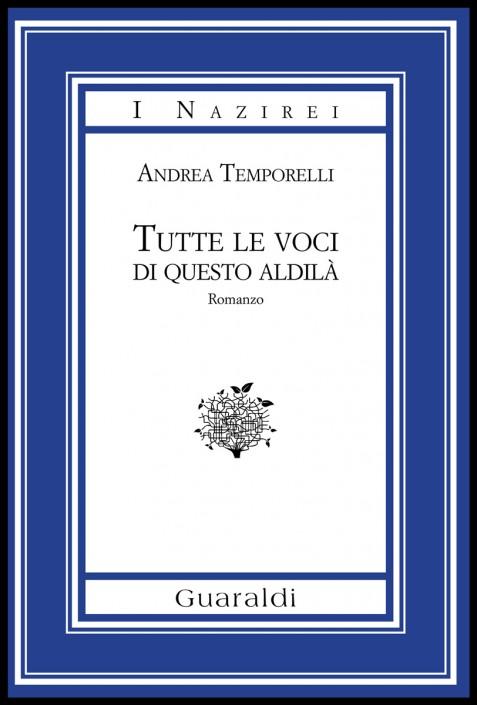 Andrea Temporelli, Tutte le voci di questo aldilà
