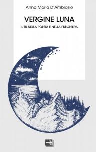 Vergine Luna, Interlinea edizioni